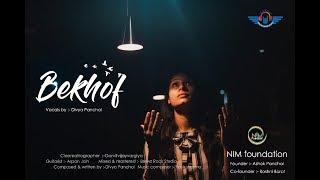 Bekhof | Full Video Song | Divya Panchal | NIM Foundation | Brewz Rock Music | Original Song