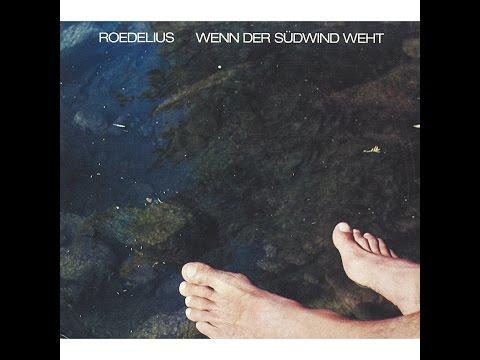 Roedelius - Wenn der Südwind weht (Bureau B) [Full Album]