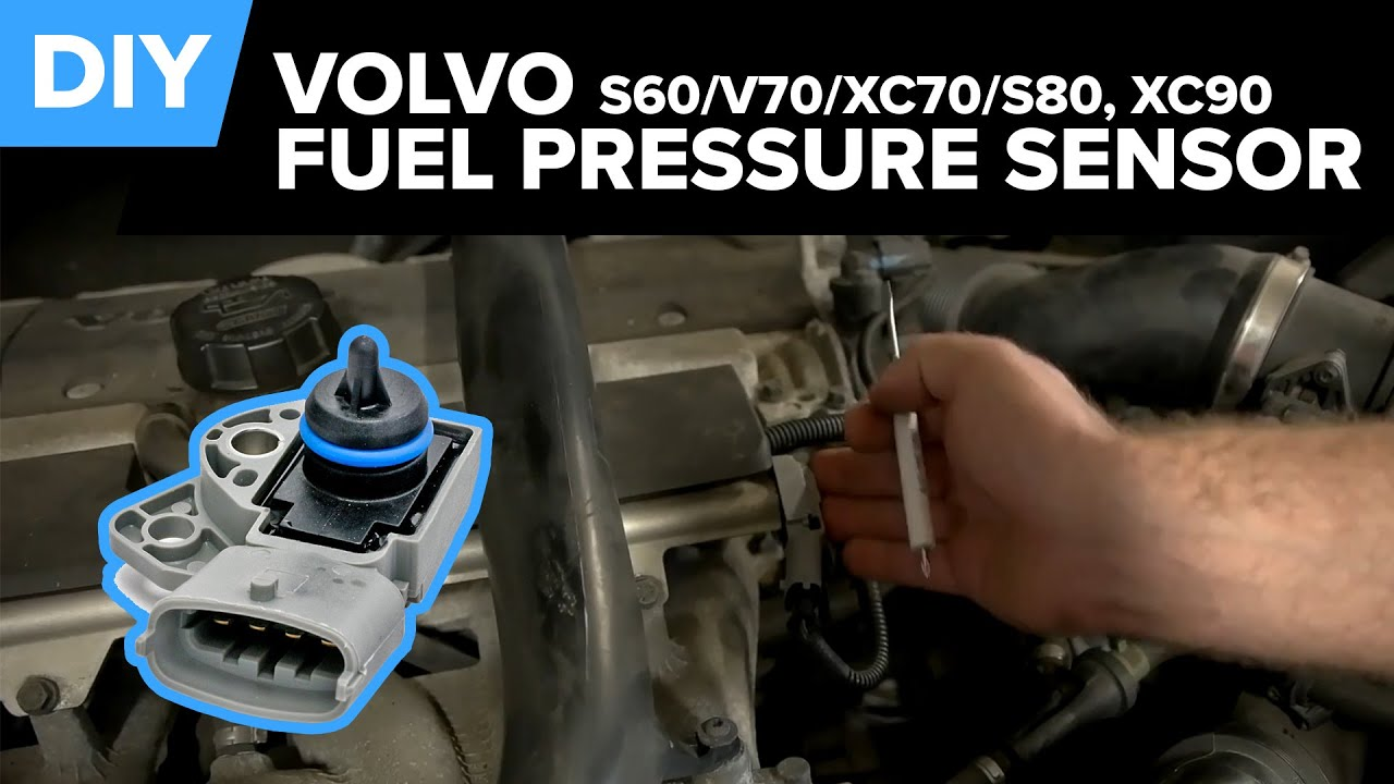hight resolution of volvo fuel pressure sensor replacement easy diy s60 v70 xc70 s80 xc90