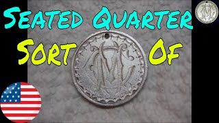 Seated Quarter Love Token (Ohh Yeah!)- My Best Find Ever - AT Pro