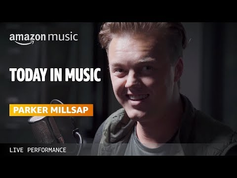 Parker Millsap Live | Today in Music | Amazon Music mp3