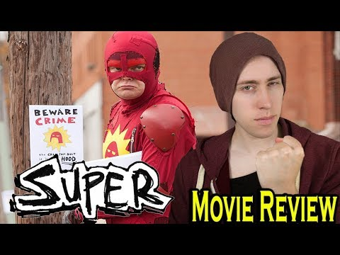 SUPER (2010)-Movie Review