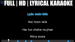 Laila main laila karaoke HD-AUDIO