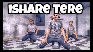 ishare tere || Dance choreography