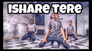 ishare tere || Dance choreography