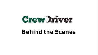 CrewDriver App - Behind the Scenes