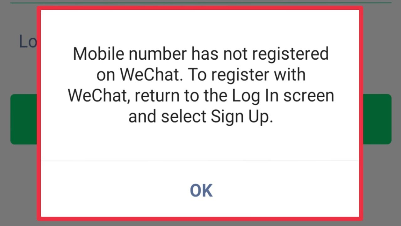 WeChat Mobile Number Has Not Registered on WeChat To