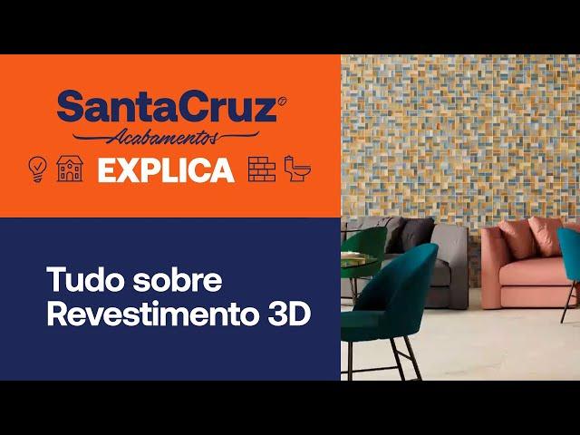 Santa Cruz Explica | Tudo sobre Revestimento 3D