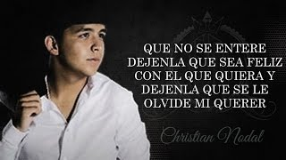 (LETRA) ¨QUE NO SE ENTERE¨ - Christian Nodal (Video Lyric) (2016)