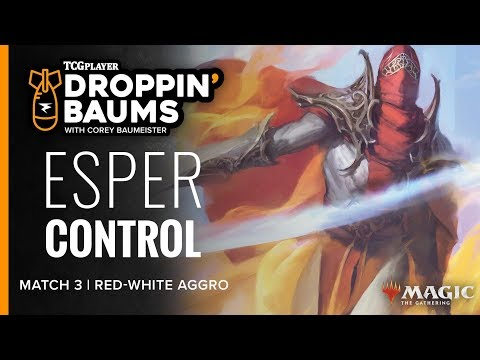 [MTG] Droppin' Baums - DOM Esper Control | Match 3 VS Red-White Aggro