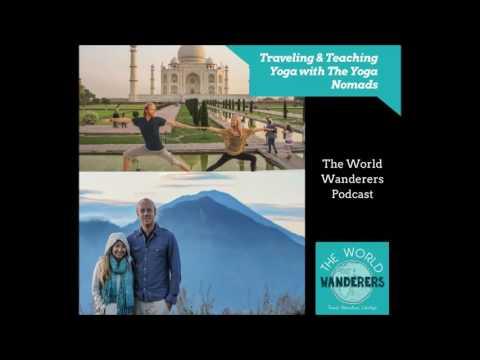 Traveling & Teaching Yoga with The Yoga Nomads