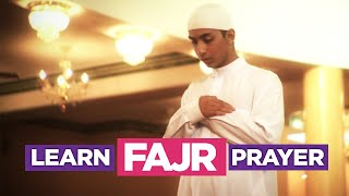 Learn The Fajr Prayer - Learn How To Pray (Fajr, Dhuhr, Asr, M…