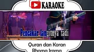 Lagu Karaoke RHOMA IRAMA - QURAN DAN KORAN (DANGDUT) | Official Karaoke Musik Video