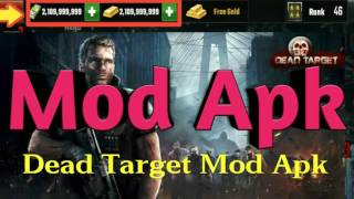 DEAD TARGET Zombie V2.6.3 Mod Apk 2.6.3 - Hack/Cheats/Glitch Android No Root