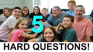 5 THINGS YOU WANT ANSWERED!  |  HARD QUESTIONS!
