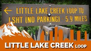 Little Lake Creek Loop
