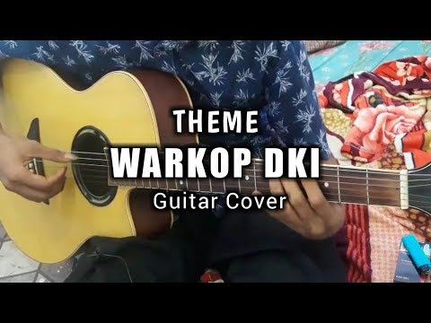 Theme Soundtrack WARKOP DKI | Acoustic Guitar