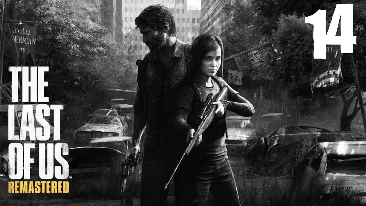 The Last Of Us - Remastered - [Ps4] - #14 - [Fr] - YouTube