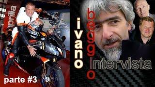 Intervista Ivano Beggio parte#3