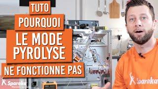 Le mode pyrolyse du four ne fonctionne pas, voici comment faire