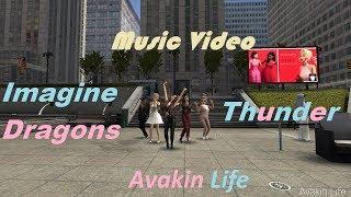 Imagine Dragons-Thunder/Music video///Avakin Life