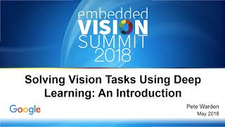 Google's Pete Warden Gives an Introduction to Solving Vision Tasks Using Deep Learning (Preview)