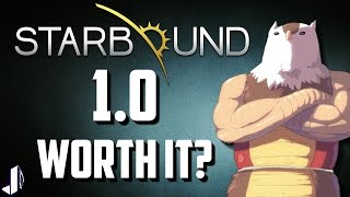 Starbound 1.0 Worth a Buy?