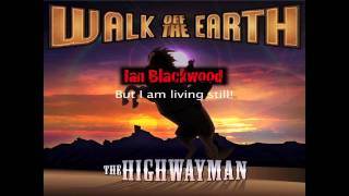 Highwayman - Walk off the Earth Feat. The Artist Life & Street Pharmacy