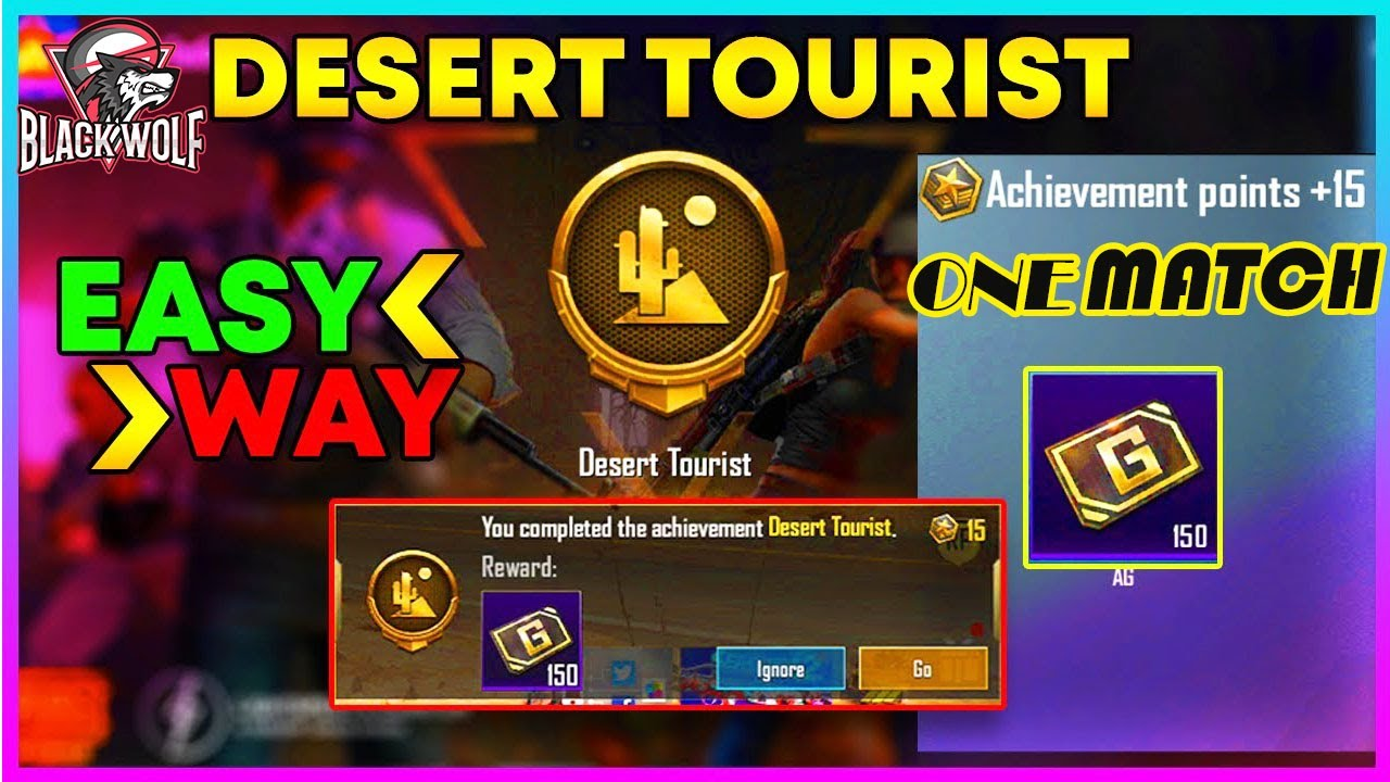 Download HOW TO COMPLETE DESERT TOURIST ACHIEVEMENT IN PUBG MOBILE    Get Free 150 AG Currency in PUBG MOBILE