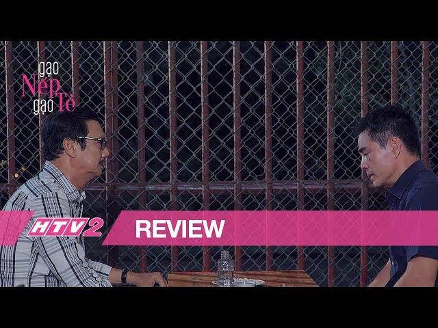 (Review) GẠO NẾP GẠO TẺ - TẬP 19 | Cha vợ xin lỗi thay vợ và con gái vì làm khổ rể