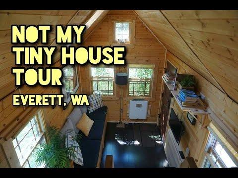 Not My Tiny House Tour: Everett || Tiny House Adventure: Everett, WA Part 1