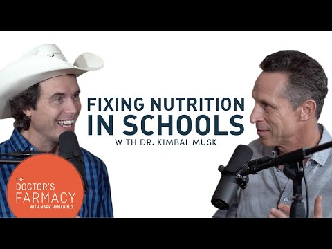 How To Fix Nutrition In Schools with Kimbal Musk