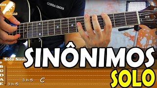 Baixar Aula de Violão - Solo de Sinônimos (tutorial com tablaturas)