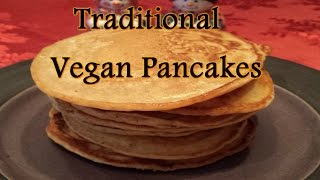 Vegan Traditional Pancakes