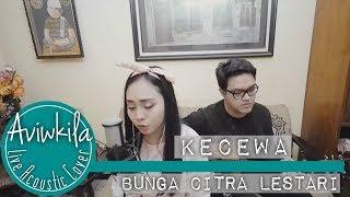 Bunga Citra Lestari - Kecewa (Aviwkila LIVE Cover) MP3