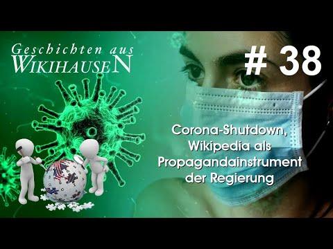 Corona-Shutdown, Wikipedia als Propagandainstrument der Regierung | #38 Wikihausen