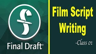 New Screenwriting Tutorials | Final Draft | Tutorial 01 | Film Script Kaise Likhe