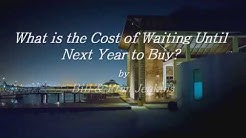 Las Vegas | What is the Cost of Waiting Until Next Year to Buy?