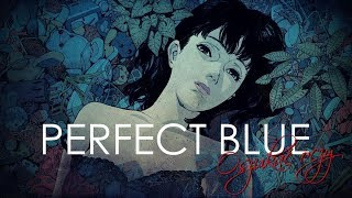 Perfect Blue: Oszukać oczy