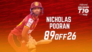 Nicholas Pooran I 89 off 26 balls I Day 4 I Northern Warriors I Abu Dhabi T10 I Season 4