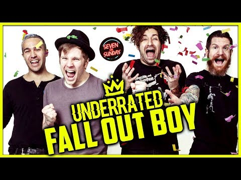 7 SUPER UNDERRATED FALL OUT BOY SONGS