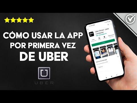 Cómo usar la Aplicación de Uber Chofer, Pasajero, por Primera vez, paso a paso
