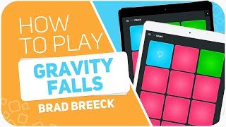 How to play: GRAVITY FALLS (Brad Breeck) - SUPER PADS - Colab Kit