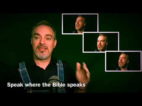 Speak where the Bible speaks - Original A Cappella Hymn