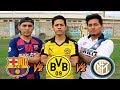 Retos de Futbol ⚽️ DUELO CHAMPIONS LEAGUE!!! BARÇA vs DORTMUND vs INTER