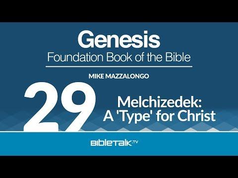 Melchizedek: A 'Type' for Christ | BibleTalk tv