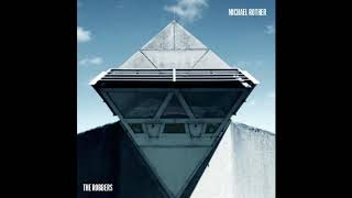Michael Rother - The Robbers Part 1