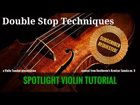 Violin Double-Stops Techniques | Excerpt from Beethoven Violin Sonata No. 9