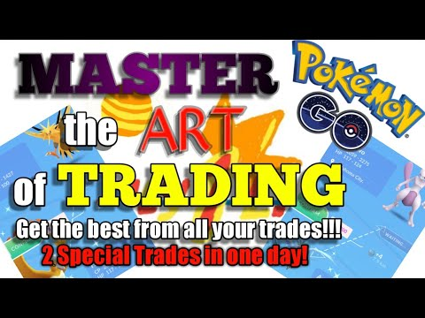 MASTER TRADING IN POKEMON GO! CONDUCT 2 SPECIAL & 200 TRADES IN ONE DAY!