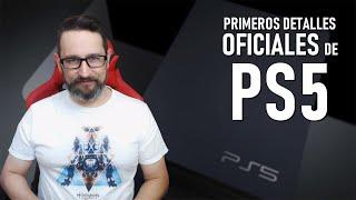 Primeros Detalles Oficiales de PlayStation 5